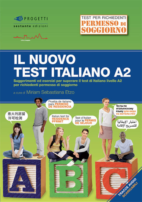 Il nuovo test d\'italiano A2. Suggerimenti ed esercizi per superare ...