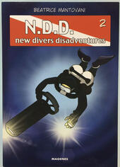 Much divers for nothing. N.D.D. New divers disadventures. Vol. 2