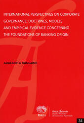 International perspectives on corporate governance: doctrines, models and empirical evidence concerning the foundations of banking origin