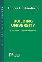 Building university. In una società aperta e comparativa
