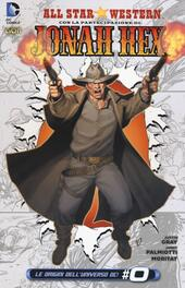 Dottor Arkham e Signor Hex. All star western. Vol. 3