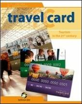 Travelcard. Tourism in the 21st century. Con e-book. Con espansione online
