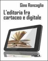 L' editoria fra cartaceo e digitale