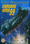 Submarine super99. Vol. 1