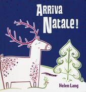 Arriva Natale! Libro pop-up. Ediz. illustrata