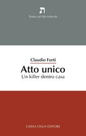 Atto unico. Un killer dentro casa