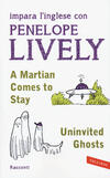 A martian comes to stay-Uninvited ghosts
