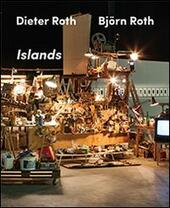 Dieter Roth, Björn Roth: Islands. Ediz. multilingue