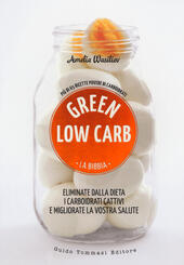 Green low carb. La bibbia