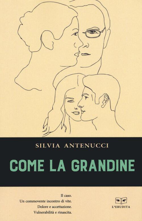 """Risultato immagini per """"COME LA GRANDINE"""" di SILVIA ANTENUCCI"""