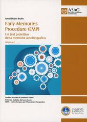Early memories procedure (EMP). Un test proiettivo della memoria autobiografica. Manuale