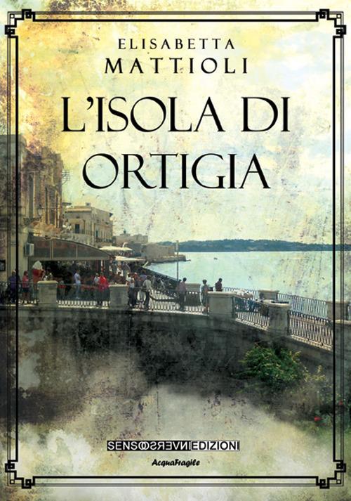 Image of L' isola di Ortigia