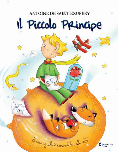 Il Piccolo Principe - Antoine de Saint-Exupéry Libro - Libraccio.it