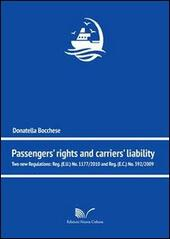Passengers' rights and carriers' lialibity. Two new regulations