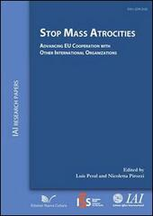 Stop mass atrocities advancing. EU Cooperation with other international organizations
