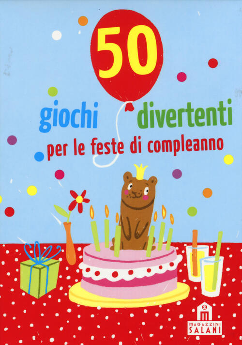 50 Giochi Divertenti Per Le Feste Di Compleanno Carte Yayo