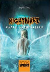 Raped abomination. Nightmare