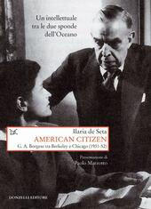 American citizen. G. A. Borgese tra Berkeley e Chicago (1931-52)