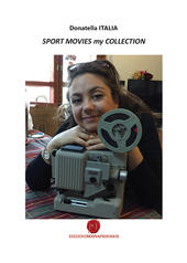 Sport movies my collection. Raccolta di recensioni cinematografiche