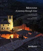 Montone. A journey through time