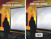 Qualcosa di normale-Something normal