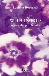 With Ingrid among the purple hills
