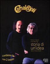 Camaleonti. Storia di un'idea. Con 2 CD Audio