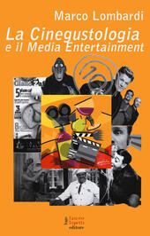 La cinegustologia e il media entertainment