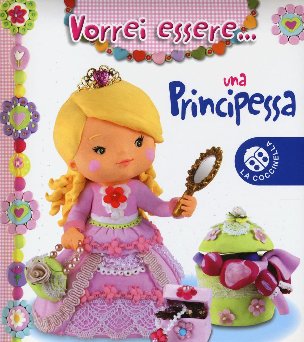 Image of Vorrei essere... una principessa