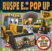 Ruspe e... pop-up. Libro pop-up. Ediz. a colori