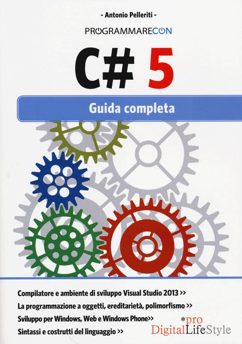 Image of Programmare con C# 5. Guida completa