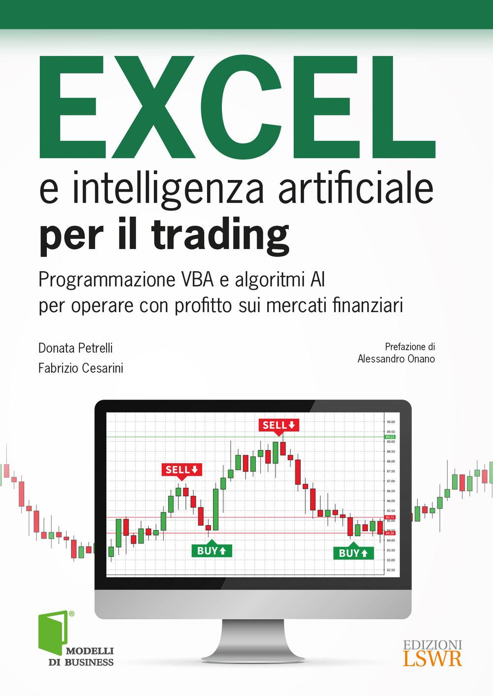 Image of Excel avanzato per il trading. Sfruttare la potenza di Excel per o..