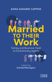 Married to their work. Family and business clash as evolutionary agent