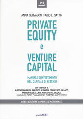 Private equity e venture capital. Manuale di investimento nel capitale di rischio