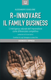R-innovare il family business. L'intelligenza naturale dell'imprenditore come differenziale competitivo