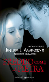 Freddo come la pietra. The dark elements. Vol. 2  - Jennifer L. Armentrout Libro - Libraccio.it
