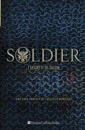 Soldier. I segreti di Talon