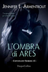 L' ombra di Ares. Covenant series. Vol. 5