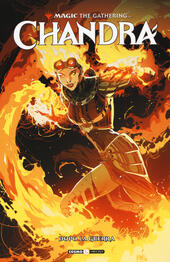 Chandra. Magic: the gathering. Vol. 1: Dopo la guerra.