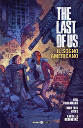 The last of us. Il sogno americano. Vol. 1