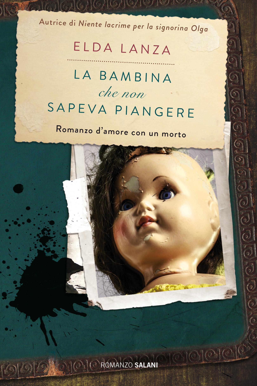 Image of (NUOVO o USATO) La bambina che non sapeva piangere