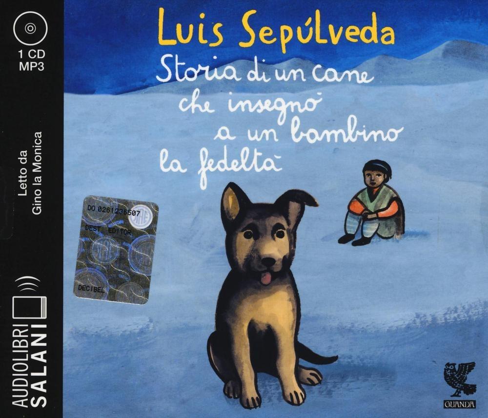 Image of Storia di un cane che insegnò a un bambino la fedeltà letto da Gin..