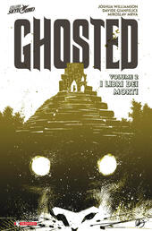I libri dei morti. Ghosted. Vol. 2