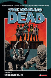 Un nuovo inizio. The walking dead. Vol. 22  Libro - Libraccio.it