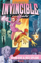 Invincible presenta Atom Eve & Rex Splode. Vol. 1