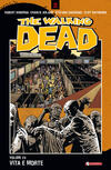 Vita e morte. The walking dead. Vol. 24