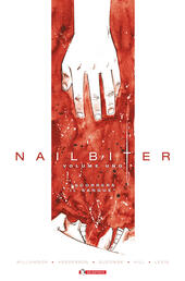 Nailbiter. Vol. 1: Scorrerà il sangue.  - Joshua Williamson, Mike Henderson, Adam Guzowski Libro - Libraccio.it
