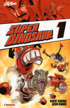 Super Dinosaur. Vol. 1