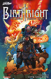Birthright. Vol. 8: Vite violente.