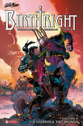 Birthright. Vol. 9: guerra dei mondi, La.